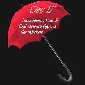 International day to end violence against sex workers.